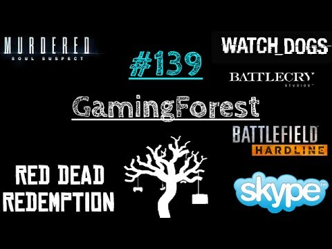 GamingForest #139 (31.05.14) - Watch Dogs Patch, Skype Translator, Battlecry