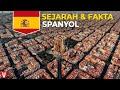Sejarah dan Fakta Spanyol, Negerinya para Penjelajah!