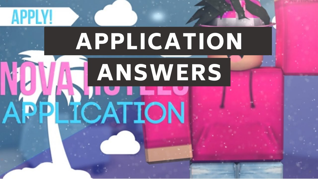 Nova Hotels Application Answers 2020 Roblox Youtube