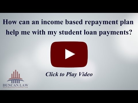 How Can An Income Based Repayment Plan Help Me With My Student Loan Payments?