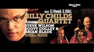 BILLY CHILDS QUARTET featuring S.WILSON, S.COLLEY & BRIAN BLADE : BNT2012 trailer