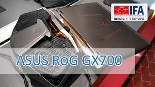 IFA 2015: ASUS ROG GX700 Watercooling Gaming Notebook - Hands on