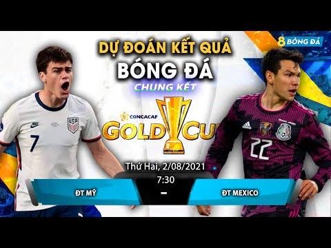 SOI KÈO, NHẬN ĐỊNH BÓNG ĐÁ HÔM NAY MỸ VS MEXICO 7H30, 2/8/2021 - GOLDCUP