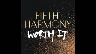 Fifth Harmony Worth It No Rap Version
