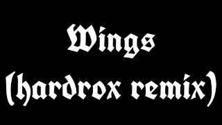 Wings (hardrox remix)