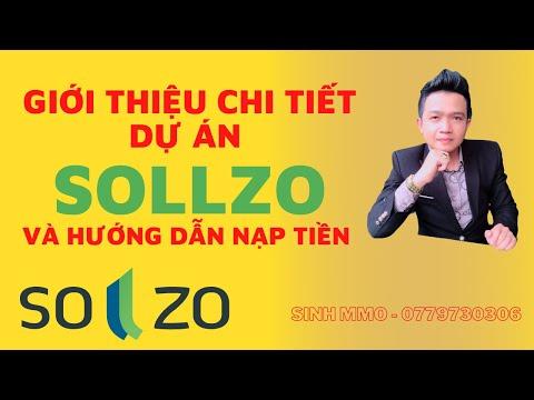 Giới thiệu chi tiết dự án SOLLZO và hướng dẫn nạp tiền vào SOLLZO || Lợi nhuận 1.7% một ngày