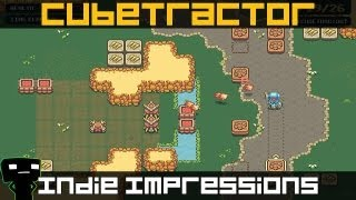 Indie Impressions - Cubetractor