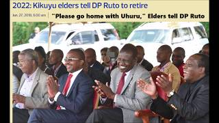 Retire With Uhuru DP Ruto Told By Kikuyu Elders