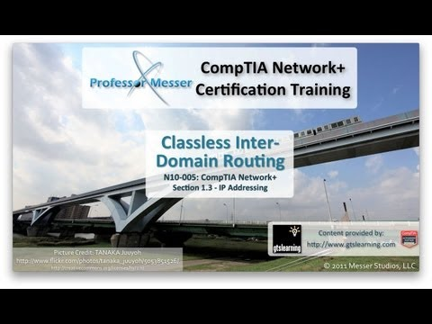 Classless Inter-Domain Routing - CompTIA Network+ N10-005: 1.3