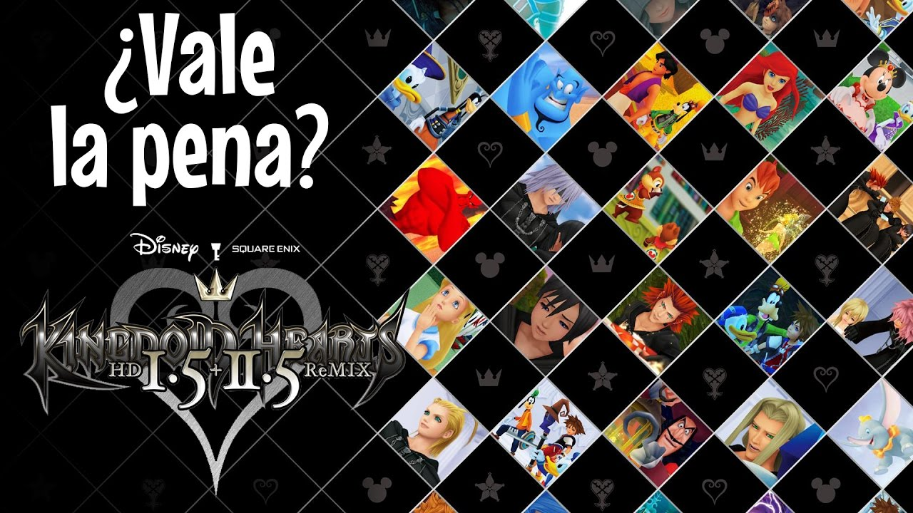 Vale La Pena Kingdom Hearts Hd I 5 Ii 5 Remix Youtube
