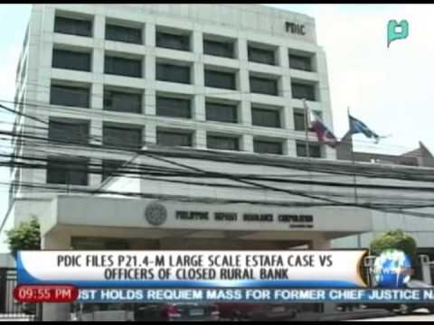 PDIC files P21.4-M large-scale estafa case vs. officers of closed Rural Bank || Nov. 5, '13