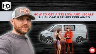 How we get the HSTL made Transporter T32 Low and still legal + wheel / tyre load ratings explained