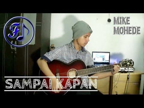 Mike Mohede - Sampai Kapan Cover (Funjam Guitar Cover)