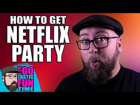 How To NETFLIX PARTY - Have A Netflix Watch Party With Friends