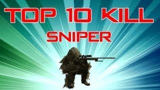 Top 10 Kill - Episode 14 Spécial Sniper
