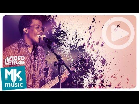 Sonhe Grande - Delino Marçal - COM LETRA (VideoLETRA® oficial MK Music)