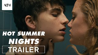Hot Summer Nights | Official Trailer HD | A24 streaming