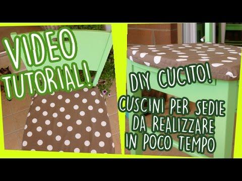 Cuscini Per Sedie Cucina Fai Da Te.Diy Cucito Cuscini Per Sedie Da Realizzare In Poco Tempo Video