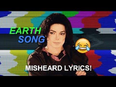 Michael Jackson MISHEARD LYRICS   Earth song
