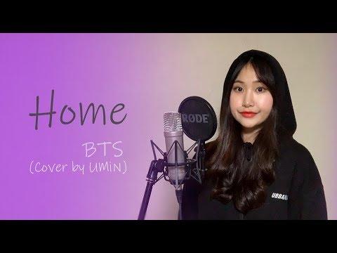 BTS(방탄소년단) - Home [Cover By UMiN]