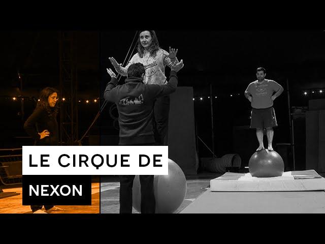 Les Reporters sans manières : Le Cirque de Nexon