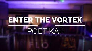 Poetikah - #FLOVortex #SpokenWord #Poetry