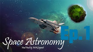 Space Astronomy | Ep.1 | The Return of Mods!