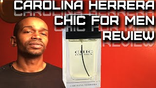 Chic For Men by Carolina Herrera Fragrance / Cologne Review