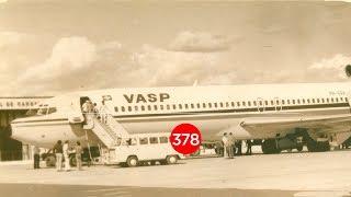 A HISTÓRIA DO VOO VASP 168 EP #378