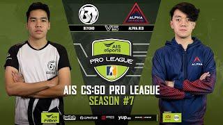 AIS CS:GO Pro League Season#7 R.3 Beyond vs. AlphaRed  MAP2 TRAIN