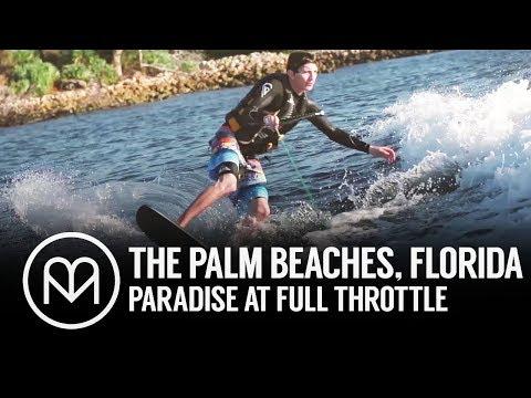 The Palm Beaches, Florida: Paradise at Full Throttle