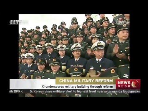 Xi underscores military building through reform