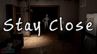 Stay Close | Full Indie Horror Game Let's Play | PC Gameplay Walkthrough
