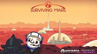 My first look at Surviving Mars! Casual Sunday!