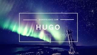 Hugo - Significado Del Nombre Hugo