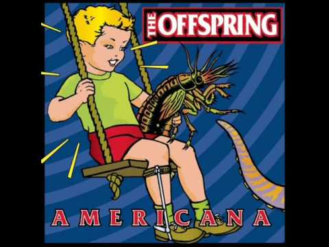 Pretty Fly For a White Guy - The Offspring