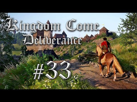Kingdom Come Deliverance Deutsch #33 - Kingdom Come Deliverance Gameplay German