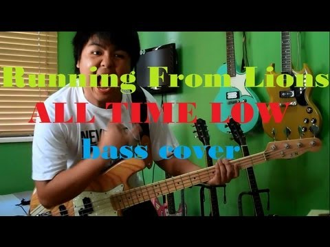 All Time Low - Running From Lions (bass cover)