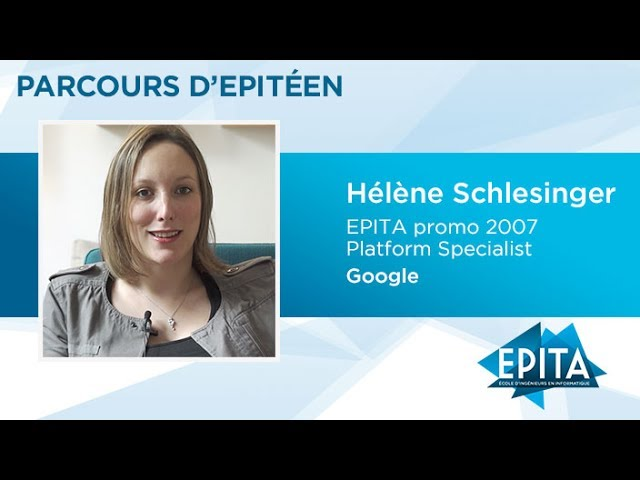 Parcours d'Epitéen - Hélène Schlesinger (promo 2007) - Google