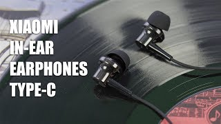 Обзор наушников Xiaomi In-ear Earphones USB Type-C
