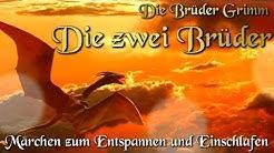 Die zwei Brüder / KHM 060 - (Hörbuch deutsch) Märchen der Brüder Grimm