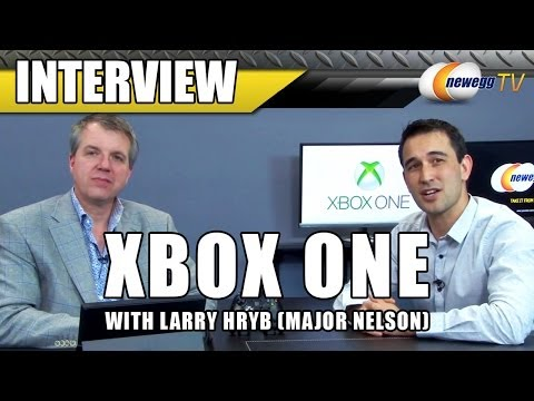 Larry Hryb aka Major Nelson Xbox One Interview - Newegg TV