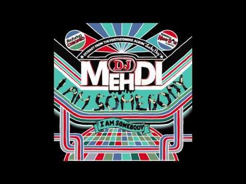 DJ Mehdi - I Am Somebody  (Kenny Dope Old Skool Remix)