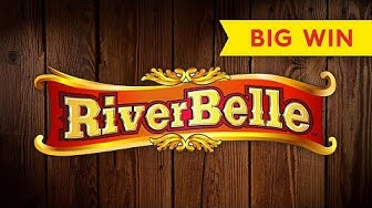RiverBelle Slot - BIG WIN BONUS!