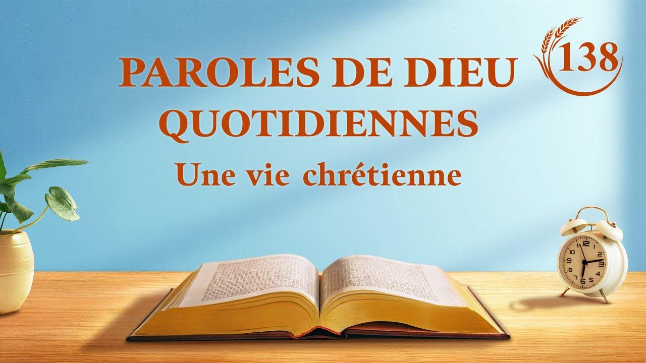 Paroles de Dieu quotidiennes   « La différence fondamentale entre le Dieu incarné et les personnes utilisées par Dieu »   Extrait 138