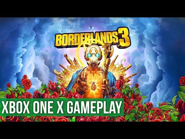 Borderlands 3 ► Xbox One X Gameplay / Preview
