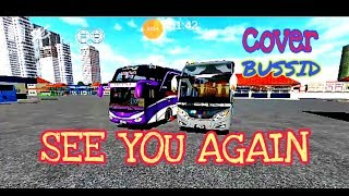 See You Again (cover BUSSID)