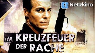 Im Kreuzfeuer der Rache (Actionfilm, kompletter Film in voller Länge, ganze Filme auf Deutsch)