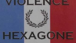 Violence Hexagone - Alcoolique et fier