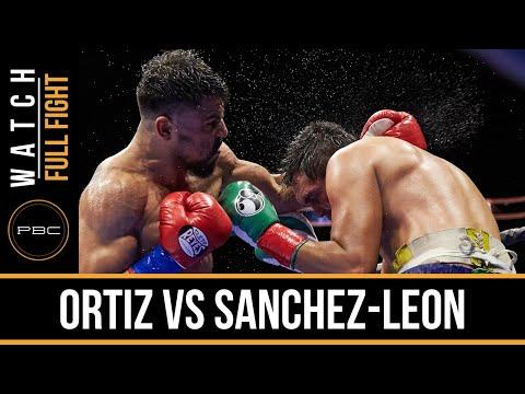 Ortiz vs Sanchez-Leon FULL FIGHT: Dec. 12, 2015 - PBC on NBCSN